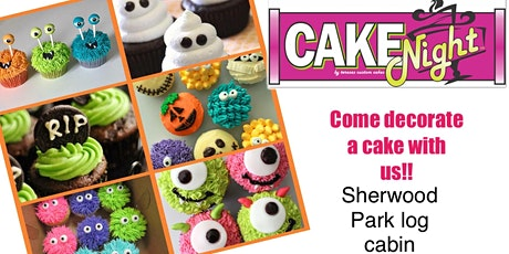 Halloween CakeNight - Sherwood Park Log Cabin - Cupcakes tickets