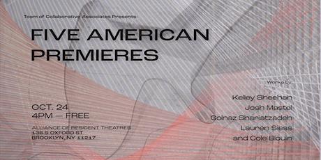 Team of Collaborative Associates Presents: 5 American Premieres tickets