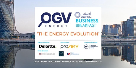 ADIPEC business breakfast with OGV Energy - 'The Energy Evolution' tickets
