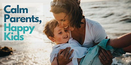 Gentle Parenting - Brought to you by Calm Parents, Happy Kids tickets