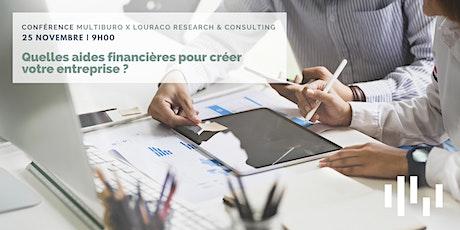 Quelles aides financières pour créer votre entreprise ? billets