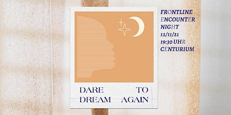 HILLSONG DÜSSELDORF - FRONTLINE ENCOUNTER NIGHT // 12.11.21 tickets