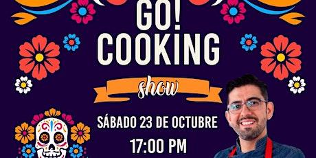 Especial Dia de Los Muertos, Go Cooking show! con el Chef Omar Sandoval tickets