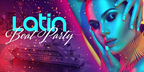 THE #1 Latin Music Yacht Cruise - Saturday Night NYC Boat Party tickets