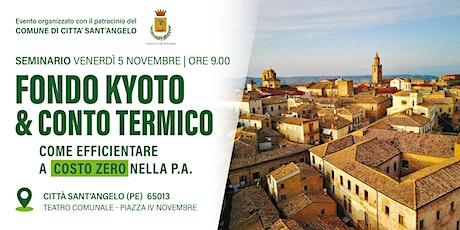 FONDO KYOTO & CONTO TERMICO : come efficientare a costo zero nella P.A. biglietti