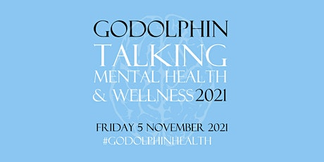 Godolphin Talking Mental Health and Wellness tickets