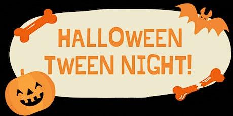 Halloween Tween Night tickets