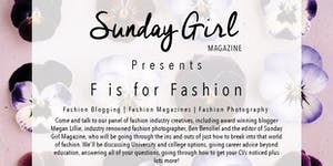 Sunday Girl Presents: F is for Fashion