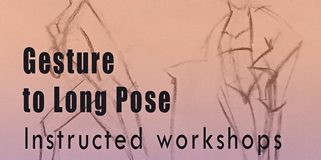 Drawing Workshops: From Gestures to Long Pose, Part 1 tickets