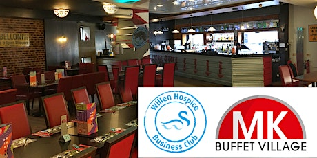 Willen Hospice Business Club - Face to Face Networking at MK Buffet Village tickets