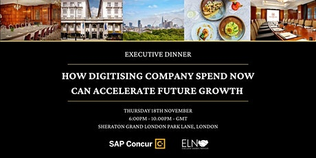 Executive Dinner - How Digitising Company Spend Now Can Accelerate Growth tickets