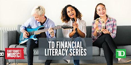 A Series:  TD Financial Literacy tickets