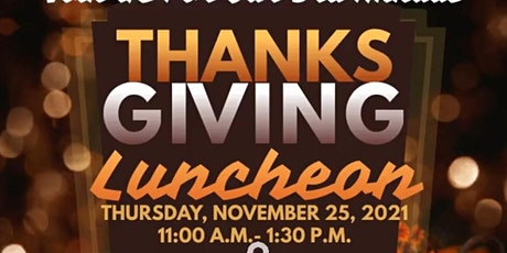 3rd Annual Thanksgiving Luncheon tickets