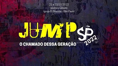 JUMP SP 2022 - O CHAMADO DESSA GERAÇÃO ingressos
