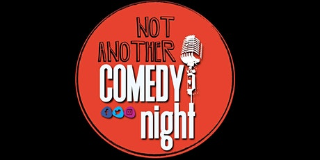 Not Another Comedy Night tickets