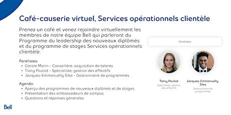 Café-causerie virtuel de Bell - Services opérationnels clientèle (Français) billets