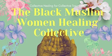 Healers Roundtable: Healing the Black Muslim Woman tickets