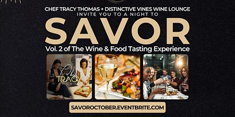 S A V O R , Vol. 2 • The Wine & Food Pairing Experience tickets