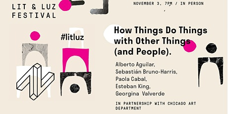 How Things Do Things with Other Things (and People) tickets