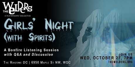 Girls' Night (with Spirits): A Bonfire Listening Session tickets