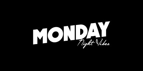 Monday Night Vibes 10/18 tickets