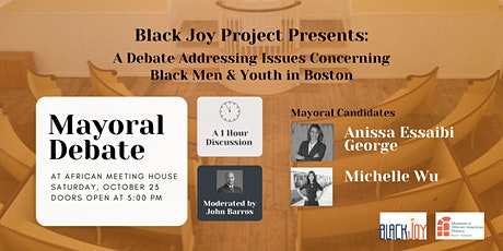 The Black Joy Project Presents: A Boston Mayoral Debate tickets