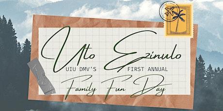 Uto Ezinulo: UIU DMV SUNDAY FAMILY FUNDAY tickets