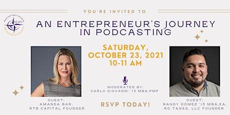 An Entrepreneur's Journey in Podcasting billets