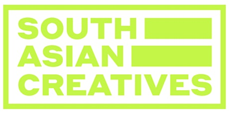 SOUTH ASIAN CREATIVES tickets