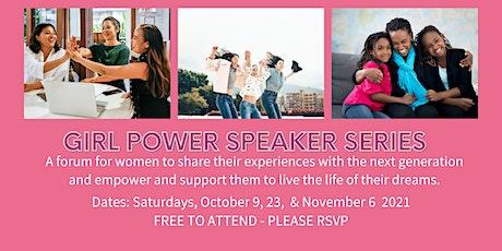 The Girl Power Speaker Series tickets