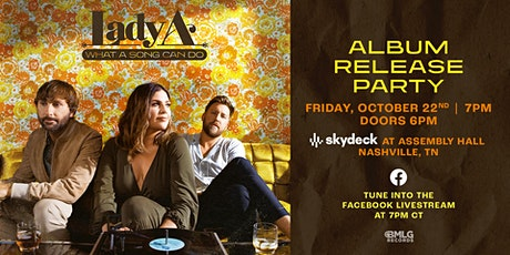 Lady A Album Release Party on Skydeck at Assembly Hall tickets