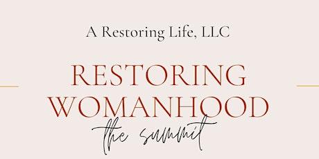 Restoring Womanhood The Summit 2022 tickets
