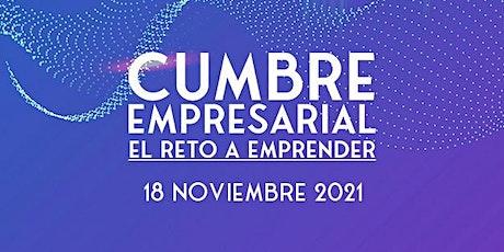 "Cumbre empresarial ""El Reto a emprender"" entradas"