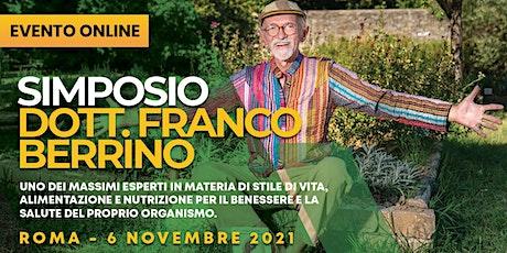 Simposio del Dott. Franco Berrino - Live Streaming tickets