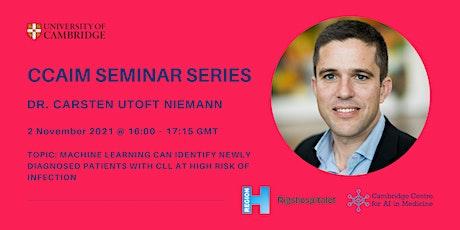 CCAIM Seminar Series – Dr. Carsten Utoft Niemann tickets