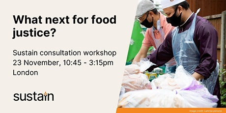 Food Justice consultation - LONDON tickets