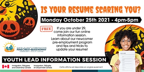 Is Your Resume Scaring You?  Free 1 hour Newcomer Youth Information Session tickets