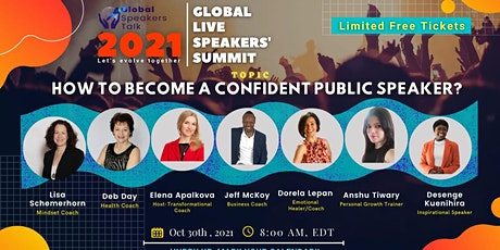 Global Live Speakers Summit on How to Become a Confident Public Speaker? tickets