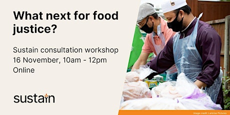 Food Justice consultation - ONLINE tickets