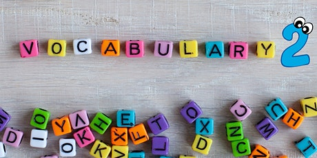 Why Vocabulary Matters NOW! - Part 2 tickets
