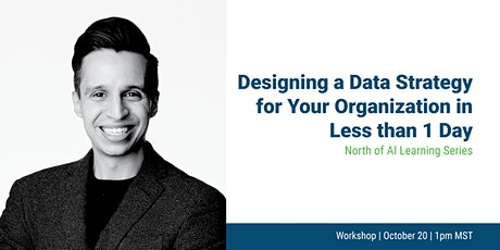 Designing a Data Strategy for Your Organization in Less than 1 Day tickets