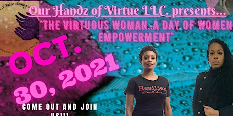 """""""THE VIRTUOUS WOMAN..A DAY OF EMPOWERMENT"""" tickets"""