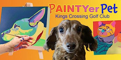 Paintyer Pet at Kings Crossing Golf Club tickets