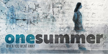 One Summer When You Went Away | Public Premiere tickets