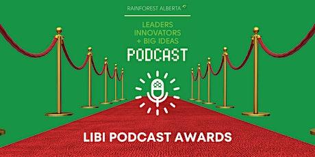 2021 LIBI Podcast Awards tickets