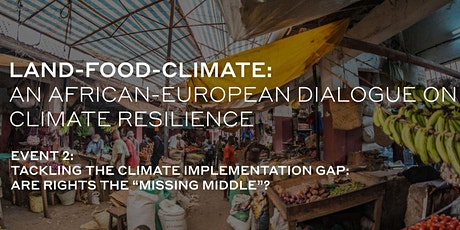 Land-Food-Climate: An African-European Dialogue on Climate Resilience tickets