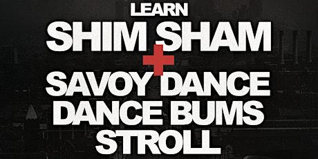 Learn Shim Sham and Dance Bums Stroll tickets