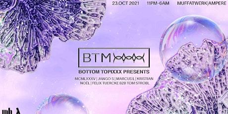 BOTTOM TOPIXXX pres. MCMLXXXV - JANGO S - MARCUS L and more tickets
