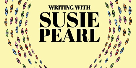 Writing and creativity with Susie Pearl tickets