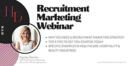 Recruitment Marketing Webinar tickets